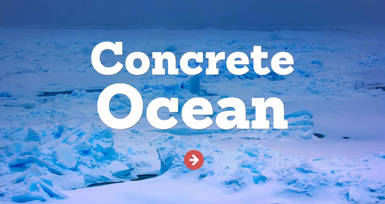 The Concrete Ocean